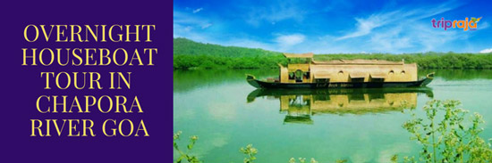 OVERNIGHT-HOUSEBOAT-TOUR-IN--CHAPORA-RIVER-GOA
